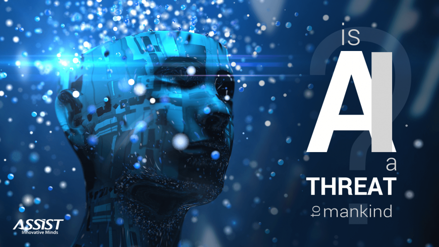 Is AI a threat to mankind? | ASSIST Software Romania